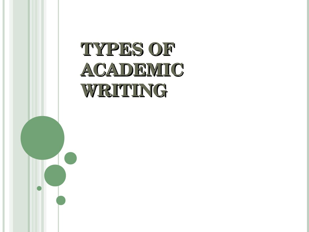 types of academic writing by study assistants global consultant delhincr